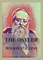 The Ostler - Wilkie Collins