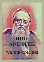 Hide and Seek - Wilkie Collins