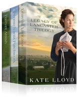 The Legacy of Lancaster Trilogy - Kate Lloyd