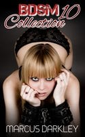 BDSM Collection 10 - Marcus Darkley