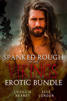 Spanked Rough By The Vikings Erotic Bundle - Lovillia Hearst, Elle London