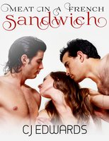 Meat in a French Sandwich - C.J. Edwards
