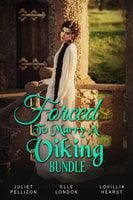 Forced To Marry A Viking Bundle - Juliet Pellizon, Lovillia Hearst, Elle London