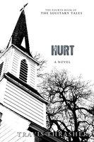 Hurt: A Novel - Travis Thrasher