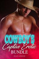 Cowboy's Captive Erotic Bundle - Elle London