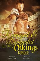 Ravaged & Dominated By The Vikings Bundle - Juliet Pellizon, Lovillia Hearst