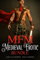 MFM Medieval Erotic Bundle - Juliet Pellizon, Lovillia Hearst, Elle London