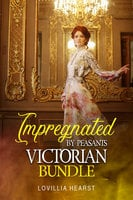 Impregnated By Peasants Victorian Bundle - Lovillia Hearst