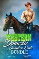 Western Domestic Discipline Erotic Bundle - Lovillia Hearst, Elle London