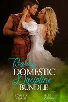 Regency Domestic Discipline Bundle - Lovillia Hearst, Elle London