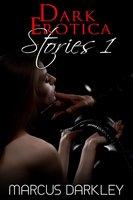 Dark Erotica Stories 1