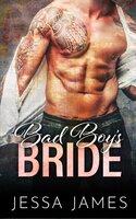 Bad Boy's Bride - Jessa James