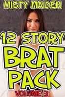 12 Story Brat Pack: Volume 3 - Misty Maiden