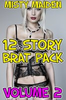 12 Story Brat Pack: Volume 2 - Misty Maiden