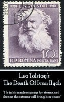 """The Death Of Ivan Ilych - """"He in his madness prays for storms, and dreams that storms will bring him peace"""" - Leo Tolstoy"""