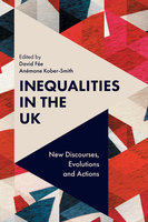 Inequalities in the UK: New Discourses, Evolutions and Actions - David Fée, Anémone Kober-Smith