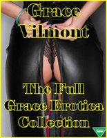 The Full Grace Erotica Collection - Grace Vilmont