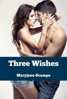 Three Wishes - Maryjane Ocampo