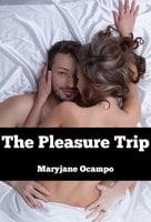 The Pleasure Trip - Maryjane Ocampo