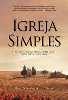 Igreja simples - Thom Rainer, Eric Geiger