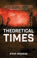 Theoretical Times - Steve Redhead