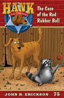 The Case of the Red Rubber Ball - John R. Erickson