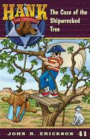 The Case of the Shipwrecked Tree - John R. Erickson