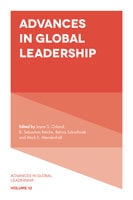 Advances in Global Leadership - Joyce S. Osland, Betina Szkudlarek, Mark E. Mendenhall, B. Sebastian Reiche