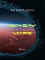 Mayday Mars - Lars Bøgeholt Pedersen