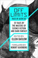 Off Limits: Tales of Alien Sex - Ellen Datlow