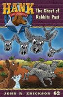 The Ghosts of Rabbits Past - John R. Erickson