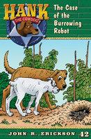 The Case of the Burrowing Robot - John R. Erickson