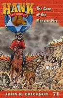 The Case of the Monster Fire - John R. Erickson