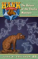 The Return of the Charlie Monsters - John R. Erickson