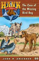 The Case of the Missing Birddog - John R. Erickson