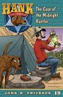 The Case of the Midnight Rustler - John R. Erickson