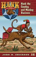 Hank the Cowdog and Monkey Business - John R. Erickson