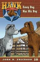 Every Dog Has His Day - John R. Erickson