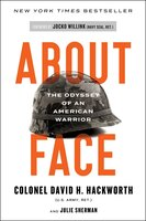 About Face: The Odyssey of an American Warrior - David H. Hackworth