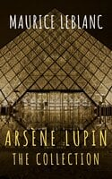 The Collection Arsène Lupin - Maurice Leblanc, The griffin classics