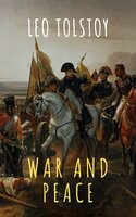 War and Peace - Leo Tolstoy, The griffin classics