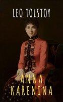 Anna Karenina - Leo Tolstoy, The griffin classics