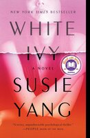 White Ivy: A Novel - Susie Yang