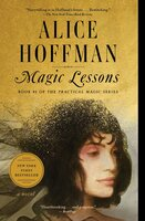 Magic Lessons : The Prequel to Practical Magic - Alice Hoffman