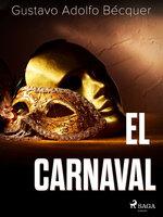 El carnaval - Gustavo Adolfo Bécquer