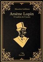Arsène Lupin - Maurice Leblac