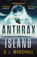 Anthrax Island - D. L. Marshall
