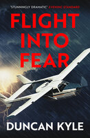 Flight into Fear - Duncan Kyle