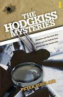 The Hodgkiss Mysteries Volume 1 - Peter Sinclair