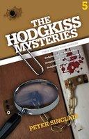 The Hodgkiss Mysteries Volume 5 - Peter Sinclair